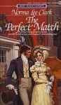 A Perfect Match - Norma Lee Clark