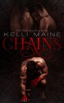 Chains: An MMA Romantic Suspense Novel - Kelli Maine
