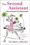 The Second Assistant - Clare Naylor, Mimi Hare