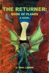 The Returner: Book of Planes - C. Paul Landri