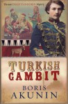 The Turkish Gambit - Boris Akunin