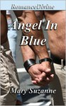 Angel In Blue - Mary Suzanne