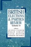 British Elections and Parties Review, Volume 9 - Justin Fisher, Philip Cowley, David Denver