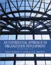 An Experiential Approach To Organization Development - Donald R. Harvey, Donald R. Brown