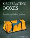 Celebrating Boxes - Andrew Crawford, Peter Lloyd, David Linley