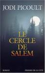 Cercle de Salem (French Edition) - Jodi Picoult