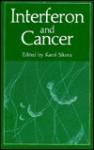 Interferon and Cancer - Karol Sikora