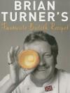 Brian Turner's Favourite British Recipes - Brian Turner