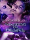 Marked for Desire - Jennifer Leeland