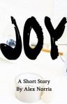 JOY - Alex Norris