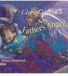 My Father's Angels - Gloria Gaither, Barbara Hranilovich