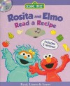 Rosita And Elmo Read A Recipe [With Cd] (Sesame Street (Studio Mouse)) - Jodie Shepherd, Bob Berry