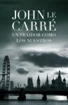 Un traidor como los nuestros - John le Carré