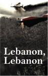 Lebanon, Lebanon - Anna Wilson, Nadim Shehadi