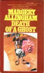 Death of a Ghost (Albert Campion Mystery #6) - Margery Allingham