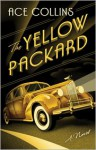 The Yellow Packard - Ace Collins