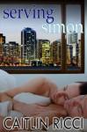 Serving Simon - Caitlin Ricci