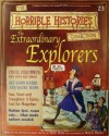 The Extraordinary Explorers (The Horrible History Magazines, #23) - Terry Deary, Patrice Aggs, Alan Craddock, Martin C. Brown