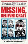 Missing, Believed Crazy - Terence Blacker