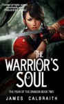 The Warrior's Soul - James Calbraith