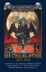 Der Cthulhu Mythos 1917 1975 - Jess Jochimsen, Brian Lumley, Clark Ashton Smith, H.P. Lovecraft, Frank Festa