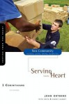 2 Corinthians: Serving from the Heart - John Ortberg, Kevin And Sherry and Sherry Harney