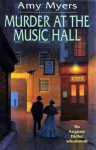 Murder at the Music Hall - Amy Myers
