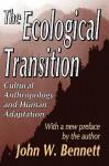 The Ecological Transition - John Bennett