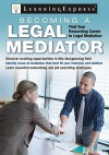 Becoming a Legal Mediator - LearningExpress
