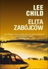 Elita zabójców - Lee Child