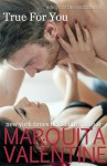 True for You - Marquita Valentine