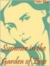 Summer in the Garden of Eros - Peter May