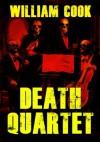 Death Quartet - William Cook