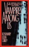 Vampires Among Us - Rosemary Ellen Guiley, Claire Zion