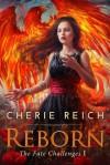 Reborn - Cherie Reich