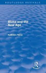 Blake and the New Age (Routledge Revivals) - John Smith