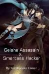 Geisha Assassin X Smartass Hacker - KuroKoneko Kamen