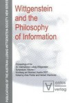 Wittgenstein and the Philosophy of Information: Proceedings of the 30th International Ludwig Wittgenstein-Symposium in Kirchberg, 2007 - Herbert Hrachovec, Alois Pichler