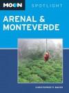 Moon Spotlight Arenal & Monteverde - Christopher P. Baker