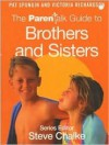 The Parentalk Guide to Brothers and Sisters - Pat Spungin, Victoria Richardson, Steve Chalke