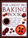The Great Big Baking Book - Carole Clements