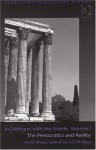 In Dialogue with the Greeks: The Presocratics & Reality (Wittgensteinian Studies) - Rush Rhees