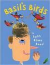 Basil's Birds - Lynn Rowe Reed