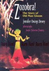 Zozobra!: The Story of Old Man Gloom - Jennifer Owings Dewey