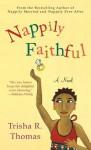Nappily Faithful - Trisha R. Thomas
