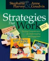 Strategies That Work: Teaching Comprehension for Understanding and Engagement - Stephanie Harvey