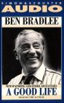A Good Life (Audio) - Ben Bradlee