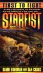 Starfist: First to Fight: Starfist 1 - David Sherman, Dan Cragg
