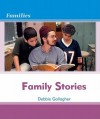 Family Stories Family Stories - Debbie Gallagher
