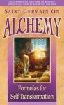 Saint Germain On Alchemy - Mark L. Prophet, Elizabeth Clare Prophet